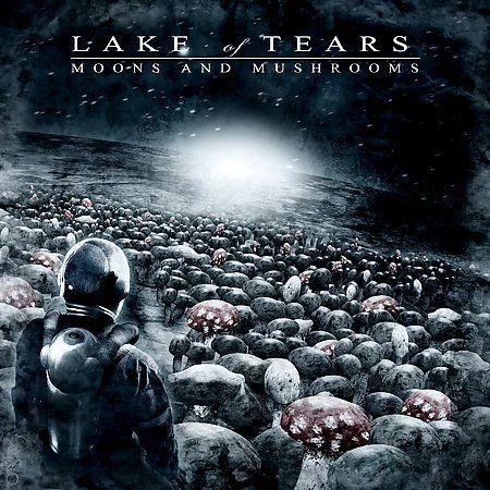 Lake Of Tears   Moons and Mushrooms