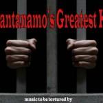 guantanamo-greatest-hits