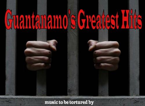 Guantanamo Greatest Hits