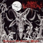 BLACK WITCHERY Upheaval Of Satanic Might