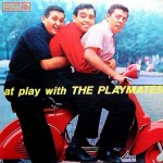 """THE PLAYMATES """"At Play With The Playmates"""""""