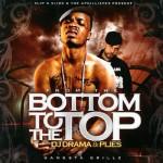 """DJ Drama & PLIES """"From Bottom To Top"""""""