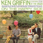 """Ken Griffin """"On The Happy Side"""""""