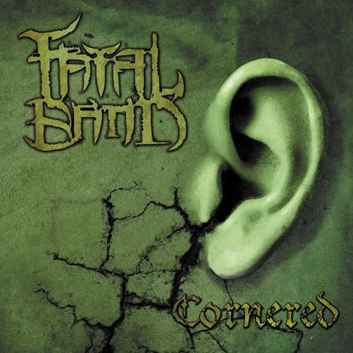 fatal band cornered