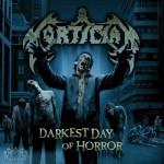 Mortician - Darkest Day Of Horror