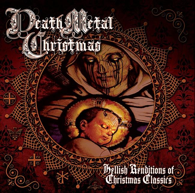 Death Metal Christmas Hellish Renditions Of Christmas Classics