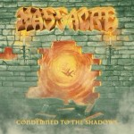 massacre Condemned To The Shadows