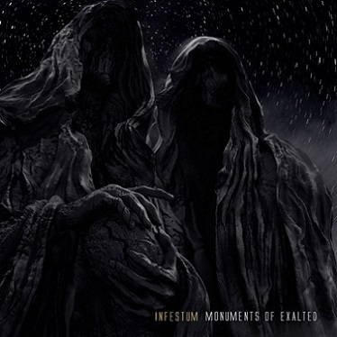 INFESTUM Monuments Of Exalted