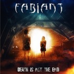 FABIANT Death Is Not The End
