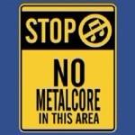 Нет металкору, или Доводилось ли вам громить клубы?