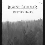 Blaine Rohmer Deaths Halls