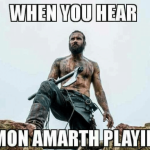 when-you-hear-amon-amarth-playing-6870711