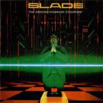 Slade – The Amazing Kamikaze Syndrome
